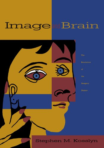 Image and Brain (MIT Press): The Resolution of the Imagery Debate