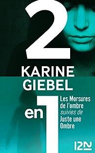 Les Morsures de l'ombre - Juste une ombre par Karine Giebel