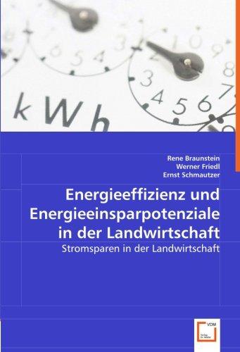 Energieeffizienz und Energieeinsparpotenziale in der Landwirtschaft: Stromsparen in der Landwirtschaft