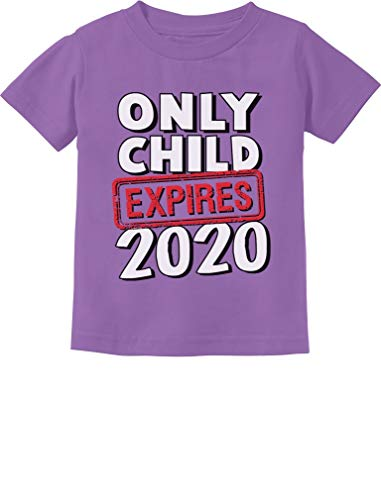 Funny Only Child Expires 2020 Brother Sister Siblings Toddler Kids T-Shirt 3T Lavender