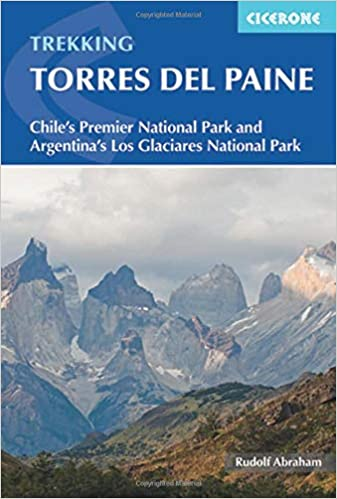Trekking Torres Del Paine Chile S Premier National Park And