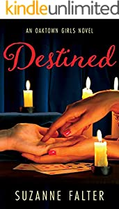 Destined (Oaktown Girls Book 3)