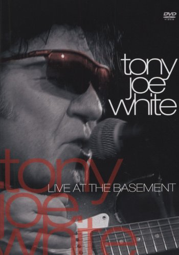 DVD : Tony Joe White - Live At The Basement (DVD)