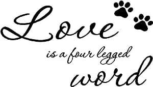 Amazon Com Sticker Perfect Love Is A Four Legged Word