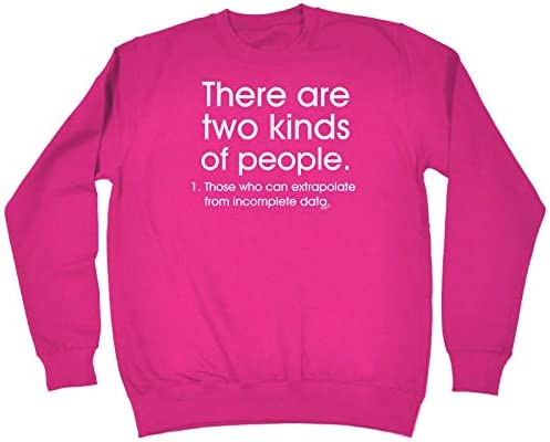 tee There are Two Kinds of People Funny Women Sweatshirt