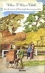 When I Was a Child...: From the Memories of Essex People Three Score Years and Ten
