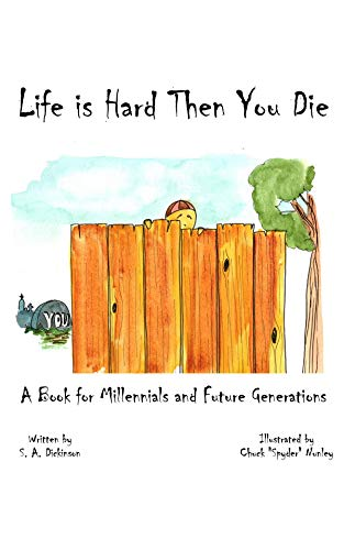 Pdf Parenting Life is Hard Then You Die: A Book for Millennials and Future Generations