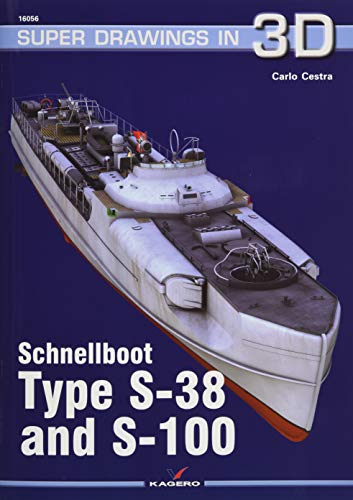 Schnellboot: Type S-38 and S-100 (Super Drawings in 3D)