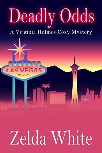 Deadly Odds (A Virginia Holmes Cozy Mystery Book 3)