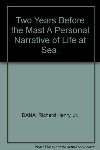 two-years-before-the-mast-a-personal-narrative-of-life-at-sea