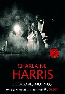Corazones Muertos par Charlaine Harris