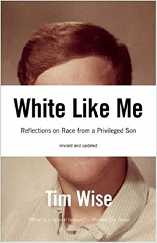 _REPACK_ White Like Me: Reflections On Race From A Privileged Son. greater quhwnUM Moovit Union recreate recent first