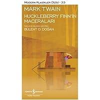HUCKLEBERRY FINNİN MACERALARI: Modern Klasikler Serisi