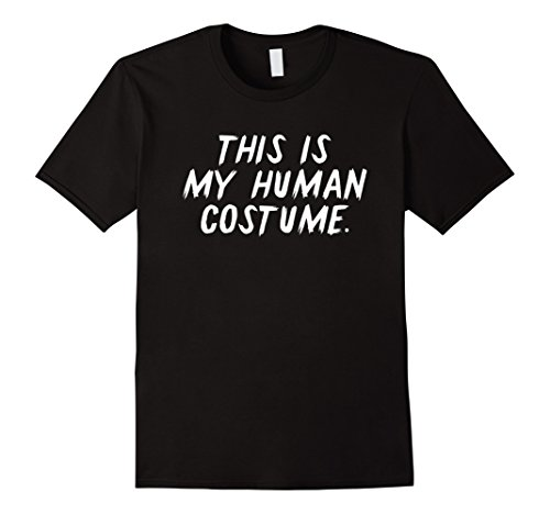 [Mens Funny Halloween 2017 Tshirt - This is my human costume Small Black] (Dress Up Party Costumes Starting With E)