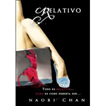 Relativo: Completo (Spanish Edition)