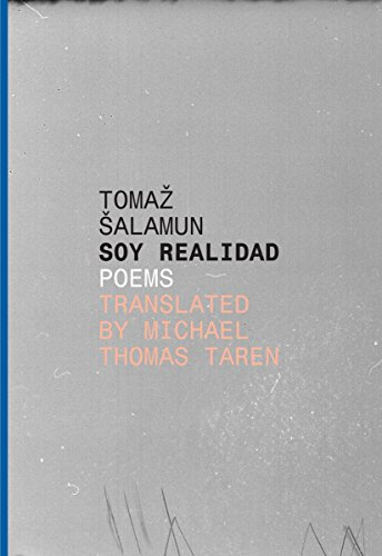 Soy Realidad: Poems (Slovenian Literature Series)