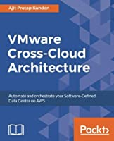 VMware Cross-Cloud Architecture Front Cover
