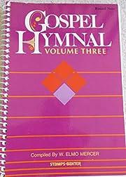 GOSPEL HYMNAL VOLUME 3 – tekijä: W Elmo…