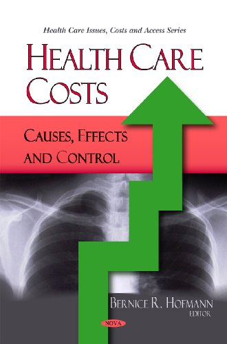 Health Care Costs: Causes, Effects and Control (Hearlth Care Issues, Costas and Access)