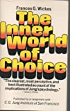 The Inner World of Choice, Frances G. Wickes, 0134660110