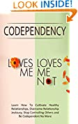 "Codependency - ""Loves Me, Loves Me Not"""