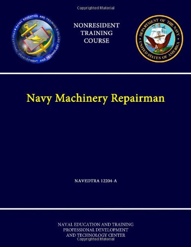 Navy Machinery Repairman -Navedtra 12204-A - (Nonresident Training Course)