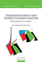 Thermodynamics and Energy Systems Analysis: From Energy to Exergy (Engineering Sciences-mechanical Engineering)