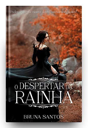 - O Despertar da Rainha (Portuguese Edition)