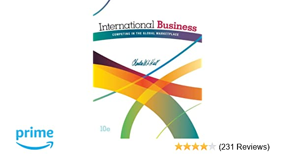 International business competing in the global marketplace international business competing in the global marketplace 9780078112775 international business books amazon fandeluxe Choice Image