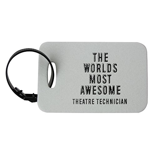 Price comparison product image THE WORLDS MOST AWESOME Theatre Technician luggage tag