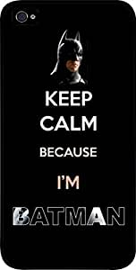 Keep Calm Because I'm Batman- Hard Black Plastic Snap - On Case-Apple Iphone 4 - 4s - Great Quality!