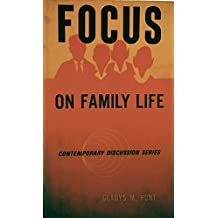 Focus on Family Life