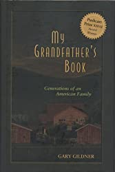 My Grandfather's Book: Generations of an American Family (Michigan And The Great Lakes)