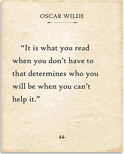 Oscar Wilde - It Is What You Read When You Don't Have To - 11x14 Unframed Typography Book Page Print - Great Gift for Book Lovers, Also Makes a Great Gift Under $15