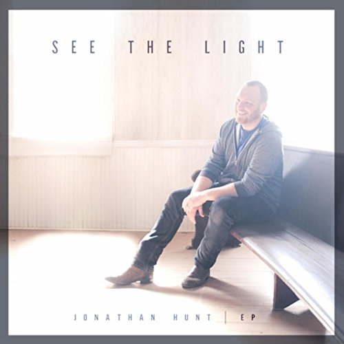 Jonathan Hunt - See the Light EP (2018)
