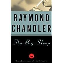The Big Sleep: A Novel (Philip Marlowe series Book 1)