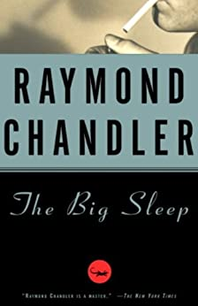 The Big Sleep: A Novel (Philip Marlowe series Book 1) by [Chandler, Raymond, Amsel Movie Tie-In Cover, Richard]