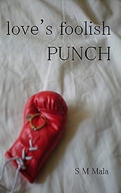 Love's Foolish Punch