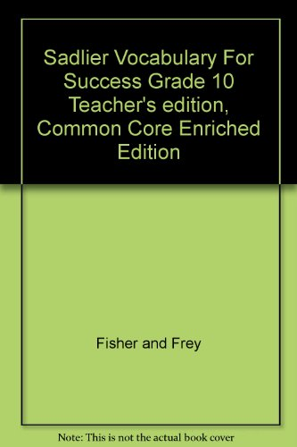Sadlier Vocabulary For Success Grade 10 Teacher's edition, Common Core Enriched Edition