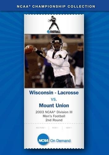 2003 NCAA(r) Division III  Men's Football 2nd Round - Wisconsin - Lacrosse vs. Mount -