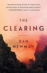 The Clearing by Dan Newman (2016-04-05)
