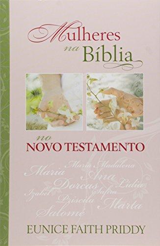Mulheres Bíblia Eunice Faith Priddy