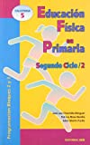 img - for EDUCACION FISICA EN PRIMARIA. Segundo ciclo 2 book / textbook / text book