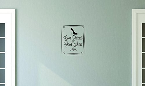 Design with Vinyl Moti 1510 1 Good Friends /& Good Shoes Quote Peel /& Stick Wall Sticker Decal Black 10 x 20