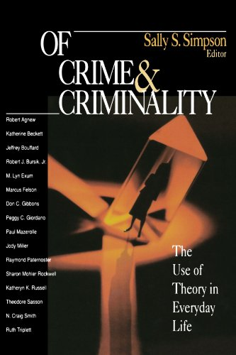Of Crime and Criminality: The Use of Theory in Everyday Life