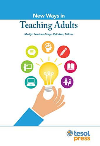 New Ways in Teaching Adults Revised (New ways in TESOL)