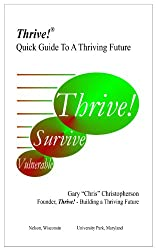 Thrive! - Quick Guide To A Thriving Future