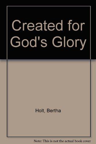 Created for God's Glory