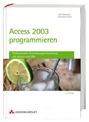 Access 2003 programmieren - Studentenausgabe (Allgemein: Datenbanken) Taschenbuch – 1. März 2007 Ralf Albrecht Natascha Nicol Addison-Wesley Verlag 3827325684