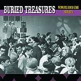 Buried Treasures - Winnipeg Rock Gems (1958-1974)